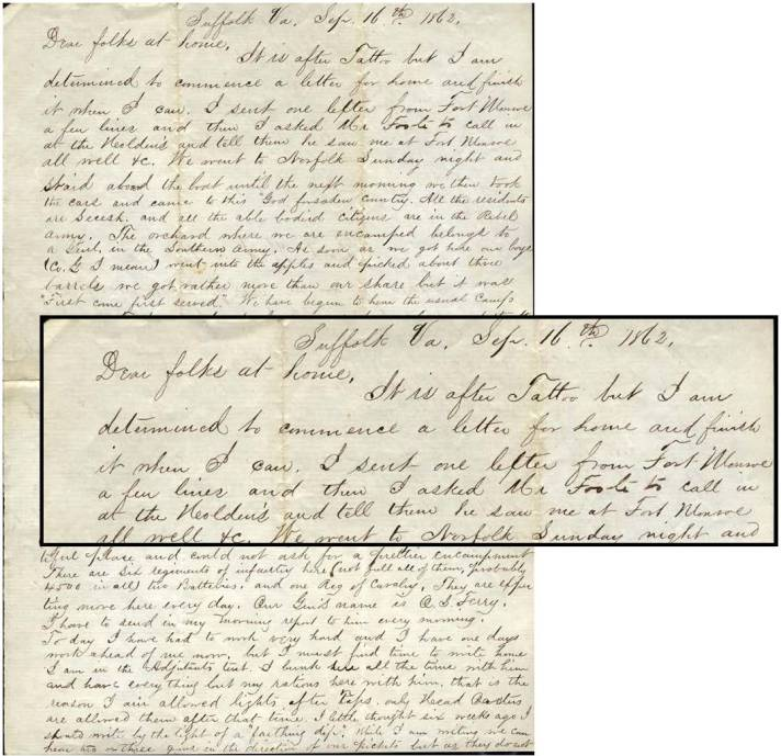 Suffolk Va. Sept. 16th 1862 Dear folks at home, It is after Tattoo but I am determined to commence a letter for home and finish it when I can.