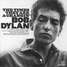 These Times They Are A-Changin, Bob Dylan, 1964